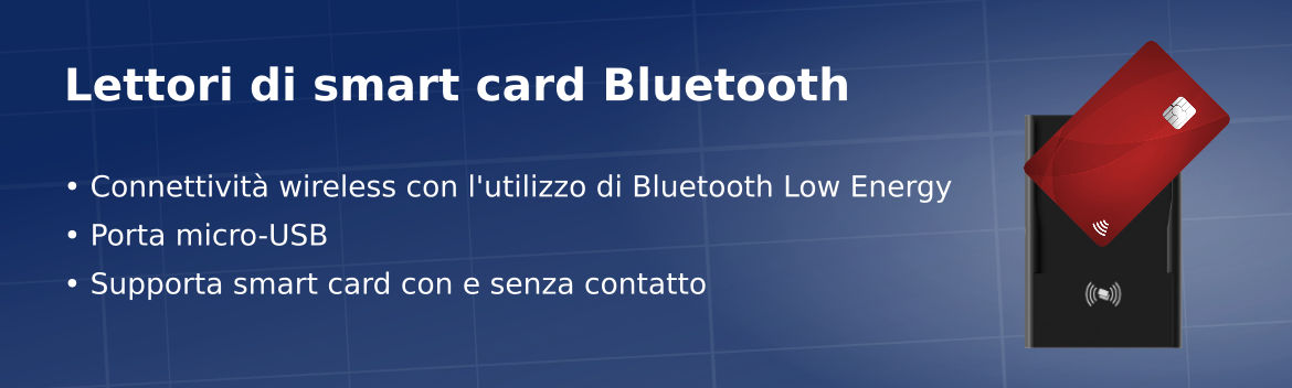 Lettori di smart card Bluetooth Low Energy (BLE) che supportano smart card con e senza contatto ISO-14443, NFC, ISO-18092 e MIFARE.